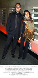 Radio presenter RAJESH MIRCHANDANI and TV presenter ANITA RANI, at a reception in London on 25th March 2003.	PIJ 44