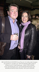 MR & MRS FELIX COOPER he is the son of writer Jilly Cooper, at a party in London on 13th November 2001.OUE 41