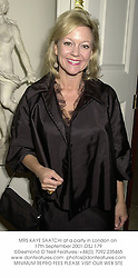MRS KAYE SAATCHI at a party in London on 17th September 2001.OSJ 179