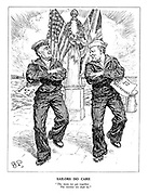 """Sailors Do Care. """"The more we get together the merrier we shall be."""" (President Roosevelt and Prime Minister Churchill as sailors dancing to a sea shanty and sharing 'Naval and Air Bases' and '50 Destroyers')"""