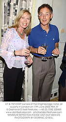 KIT & TIM KEMP owners of the Knightsbridge Hotel, at a party in London on 17th June 2002.	PBA 37