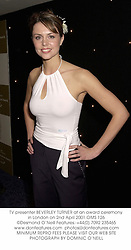 TV presenter BEVERLEY TURNER at an award ceremony in London on 2nd April 2001.OMS 126