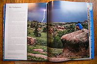 I had the pleasure of having a photograph I took  watching a lightning storm roll in be featured to represent the Vedauwoo area of Wyoming.. one of my favorite places.   This is a wonderful coffee table book FULL of spectacular photographs of Wyoming!