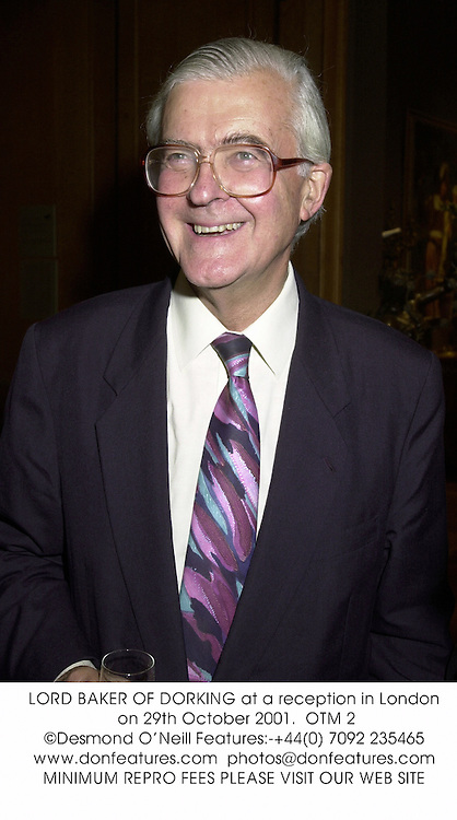 LORD BAKER OF DORKING at a reception in London on 29th October 2001.<br />