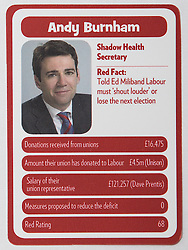 "© Licensed to London News Pictures . 29/09/2013 . Manchester , UK . Andy Burnham . "" Top Trumped by the Unions "" cards handed out at the Conservative Party Conference . The Conservative Party Conference at Manchester Central . Photo credit : Joel Goodman/LNP **FULL PACK OF 40 TRUMP CARDS AVAILABLE ON REQUEST**"