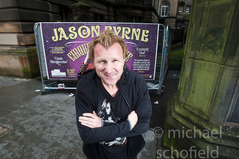 Jason Byrne, the Irish comedian born in Ballinteer, Dublin, is playing at the Fringe, Edinburgh.