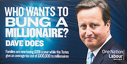 © Licensed to London News Pictures. 06/04/2013. London, UK. A poster showing the face of British Prime Minister David Cameron with the slogan 'Who wants to bung a millionaire' is seen at the unveiling of new advertising campaign to mark the reduction in the 50p tax rate as the new tax year begins of a poster by his political party in London today (06/04/2013). Photo credit: Matt Cetti-Roberts/LNP