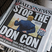 Daily News headlines on Election day morning before the vote.<br />  &quot;Stop The Don Con&quot;  &quot;Today, send an unqualiflied liar home &amp; steady Clinton to the White House&quot;.