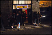 Opening of the Trouble Club., Lexington St. Soho London. 6 November 2014