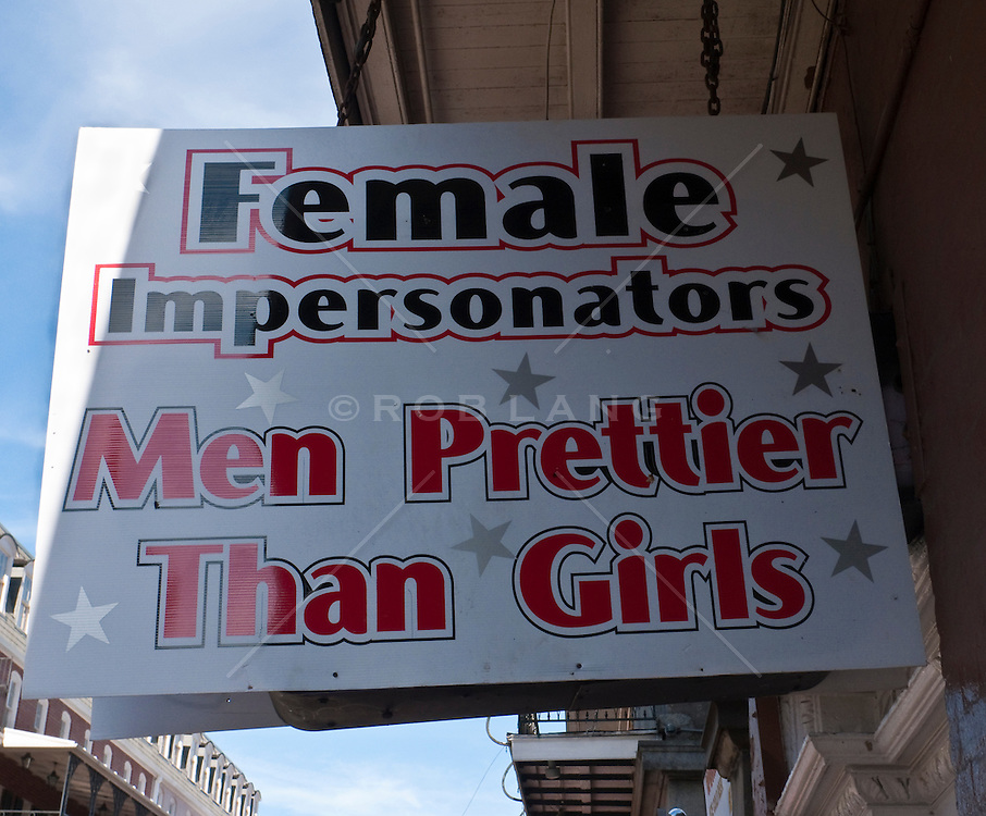 Signage for female impersonators at a bar in New Orleans