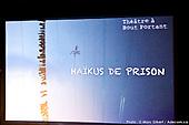 Haïkus de prison - Théâtre À Bout Portant