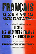 World War II 1939-1945: Poster calling from French men between 20 and 40 to join the LVF (Legion of French Volunteers Against Bolshevism), a collaborationist unit founded in 1941 to fight with the Germans.  France