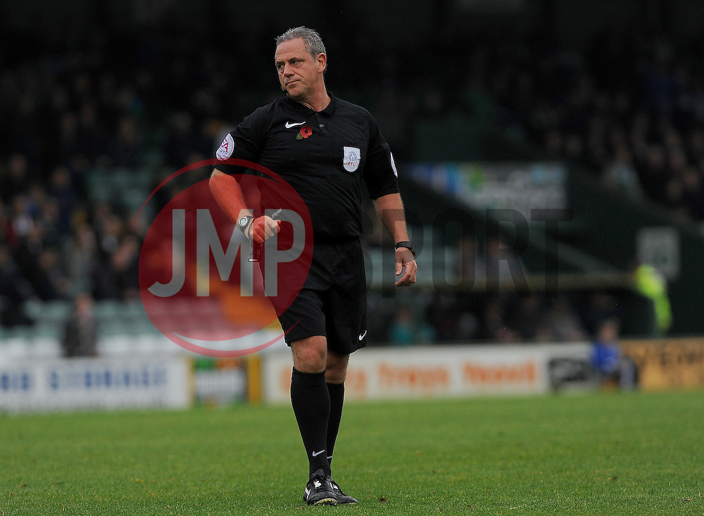 Referee Brendan Malone  - Mandatory by-line: Nizaam Jones/JMP - 29/10/2016/ - FOOTBALL - Hush Park - Yeovil, England - Yeovil Town v Grimsby Town - Sky Bet League Two