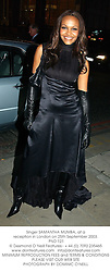 Singer SAMANTHA MUMBA, at a reception in London on 25th September 2003.<br /> PND 121