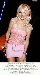 TV presenter MISS HANNAH SANDLING,  at a party in London on 23rd April 2003.			PIY 185