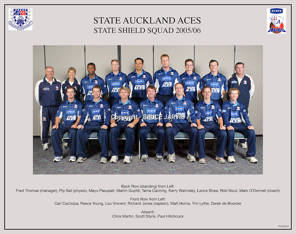 State Auckland Aces - State Shield 2005/2006. Back Row (standing) from Left: Fred Thomas (Manager), Pip Sail, (Physiotherapist) Mayu Pasupati, Martin Guptill, Tama Canning, Kerry Walmsley, Lance Shaw, Rob Nicol, Mark O'Donnell (Coach). Front Row from Left: Carl Cachopa, Reece Young, Lou Vincent, Richard Jones (Captain), Matt Horne, Tim Lythe, Derek de Boorder. Absent: Scott Styris, Chris Martin, Paul Hitchcock. Eden Park, Auckland, New Zealand, 2006. Photo: PHOTOSPORT