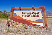 The entrance sign at Furnace Creek Visitor Center, Death Valley National Park, California