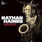 Nathan Haines Vermillion skies album