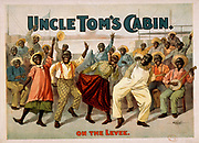 Uncle Tom's cabin  c1899. theatre (poster) lithograph depicting African Americans in a theatre poster.
