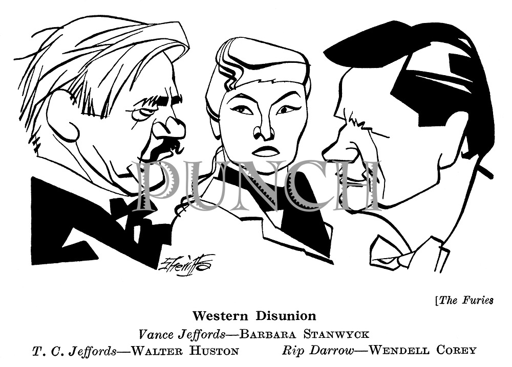 The Furies ; Barbara Stanwyck , Walter Huston and Wendell Corey