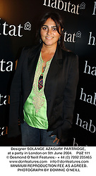 Designer SOLANGE AZAGURY PARTRIDGE, at a party in London on 9th June 2004.PUZ 111