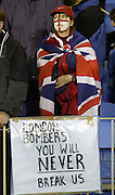 "Lions fans with a sign ""London Bombers You Will Never Break Us"" during the rugby test match between the All Blacks and the Lions played at Eden Park, Auckland, 09 July 2005. The All Blacks won 38-19 and the series 3-0. Photo: Michael Bradley/PHOTOSPORT"