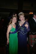 Felicia Morris and Lady Caroline Dalmany, The Royal Caledonian Ball 2007. Grosvenor House. 4 May 2007.  -DO NOT ARCHIVE-© Copyright Photograph by Dafydd Jones. 248 Clapham Rd. London SW9 0PZ. Tel 0207 820 0771. www.dafjones.com.
