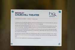©Licensed to London News Pictures 17/03/2020<br /> Bromley, UK. The Churchill Theatre has suspended all events, a note on the front door. People out and about in Bromley High Street, Greater London after the Prime minister Boris Johnson asked people to avoid all non-essential travel because of the threat of Coronavirus. Photo credit: Grant Falvey/LNP