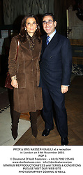 PROF.& MRS NASSER KHALILI at a reception in London on 14th November 2003.<br /> POP 5