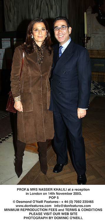 PROF.& MRS NASSER KHALILI at a reception in London on 14th November 2003.<br /> POP 5