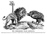 "The Threatened Peace Offensive, German Eagle (to British Lion). ""I warn you - a little more of this obstinacy and you'll rouse the dove in me!"""