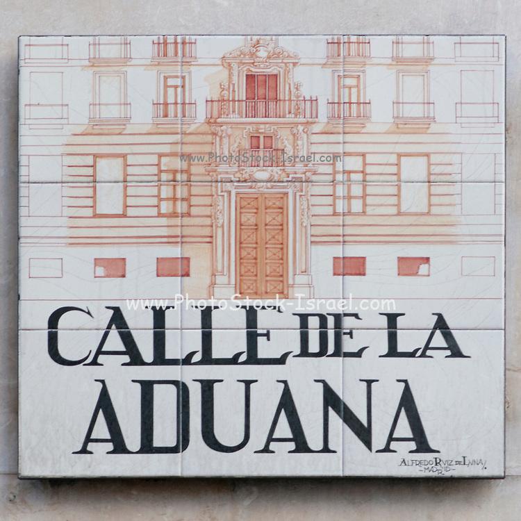 Calle de la Aduana (Customs street). Ceramic street sign in Madrid, Spain