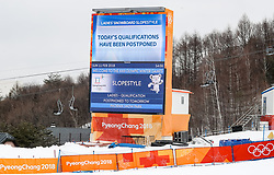 11.02.2018, Phoenix Snow Park, Bokwang, KOR, PyeongChang 2018, Slope Style, Damen, Qualifikation, im Bild Absage des Bewerbs // today's qualifikation have been Postponed during the ladie's Slope Style Qualification of the Pyeongchang 2018 Winter Olympic Games at the Phoenix Snow Park in Bokwang, South Korea on 2018/02/11. EXPA Pictures © 2018, PhotoCredit: EXPA/ Johann Groder