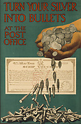 British World War I  1914-1918 poster for War Loan, published by the Parliamentary War Savings Committe, 1915 . Turn Your Silver into Bullets at the Post Office.