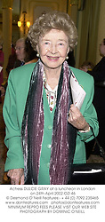 Actress DULCIE GRAY at a luncheon in London on 24th April 2002.	OZI 46