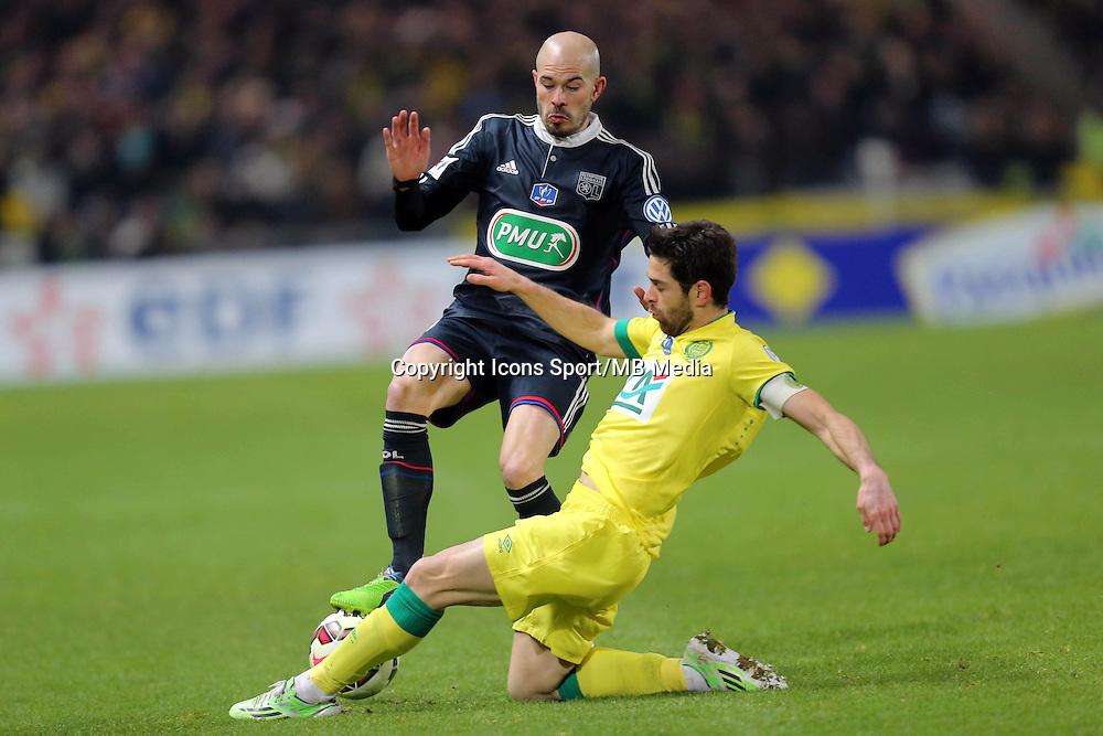 Christophe JALLET / Olivier VEIGNEAU  - 20.01.2015 - Nantes / Lyon  - Coupe de France 2014/2015<br />Photo : Vincent Michel / Icon Sport