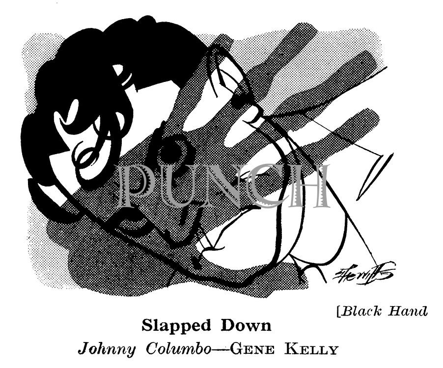 Black Hand : Gene Kelly..