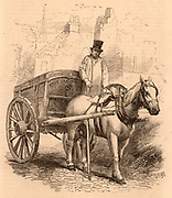 The Rubbish Carter.  Rubbish collected in the city would be put into carts and taken to dust yards to be sorted by women and children who would extract anything that could be sold for recycling.  Engraving from 'London Labour and the London Poor' by Henry Mayhew (London, 1861).