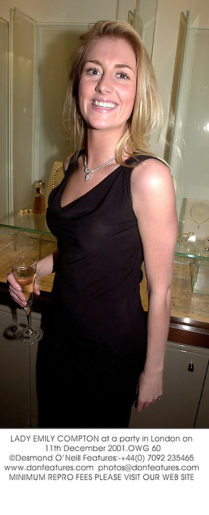 LADY EMILY COMPTON at a party in London on 11th December 2001.			OWG 60
