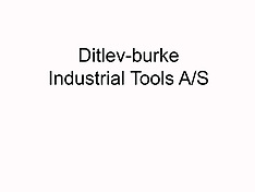 20180516 Ditlev-burke Industrial Tools A/S
