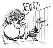 """""""Sexist!"""""""