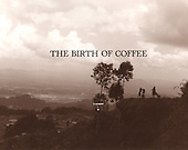The Birth of Coffee