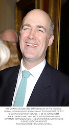 MR CHARLES SAUMAREZ-SMITH Director of The National Gallery, at a reception in London on 2nd April 2003.PIP 112