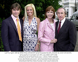 Left to right, MR & MRS PAUL STEWART and his parents SIR JACKIE & LADY STEWART, at a party in London on 4th July 2001.	OPY 246