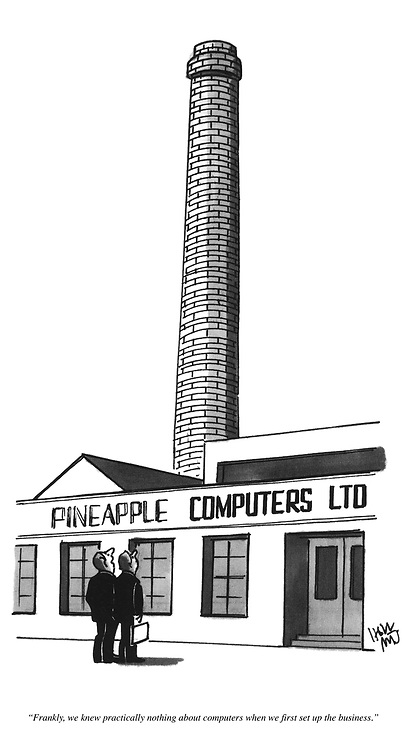 """Frankly, we knew practically nothing about computers when first set up the business."""