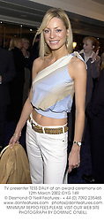 TV presenter TESS DALY at an award ceremony on 12th March 2002.OYG 149