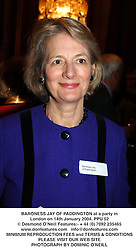 BARONESS JAY OF PADDINGTON at a party in London on 14th January 2004.PPU 52