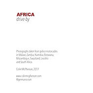 'Africa Drive-by' a photo book published in 2017. <br /> <br /> The images were captured from the back of police motorcades and security vehicles in eight southern African countries in spring and summer, 2017.<br /> <br /> Photo shows: The book's Inside front cover.<br /> <br /> It was self-published the same year in an edition of 250.