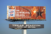 IRVING, TX - OCTOBER 23:  A billboard sign and stadium sign in the parking lot outside of Texas Stadium at the Dallas Cowboys MNF game against the New York Giants at Texas Stadium on October 23, 2006 in Irving, Texas. The Giants defeated the Cowboys 36-22. ©Paul Anthony Spinelli