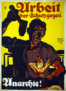 Poster shows a blacksmith holding a raised hammer, about to strike a snake with flames erupting from its mouth; in background smokestacks. Text: 'Work, the protection against anarchy'. Munich 1919.